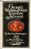 Books:Americana & American History, [George Washington]. George Washington's Expense Account.New York: Simon and Schuster, [1970]. Fourth printing. Pub...