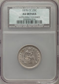 Seated Quarters, 1878-CC 25C -- Improperly Cleaned -- NCS. AU Details. NGC Census: (6/206). PCGS Population (7/241). Mintage: 996,000. Numis...