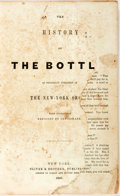 Books:Literature Pre-1900, George Cruikshank, illustrator. The History of the Bottle. New York: Oliver & Brother Publisher, 1848. First edition...
