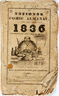 Books:Americana & American History, [Almanac] The National Comic Almanac for the Year 1836.[Boston]: Published by the President of the American Eat...
