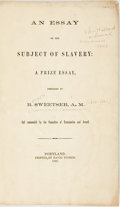 Books:Americana & American History, [African American]. R. Sweetser. An Essay on the Subject ofSlavery. Portland: David Tucker, 1857. Publisher's origi...