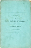 Books:Americana & American History, [Abolition]. Daniel Webster. Speech of Hon. Daniel Webster, tothe Young Men of Albany. Gideon & Co., 1851. Publishe...
