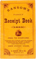 Books:Food & Wine, [Cooking]. Ransom's Family Receipt Book. Buffalo: D. Ransom,[1885]. Twelvemo. 32 pages. Original wrappers, string-b...