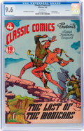 Golden Age (1938-1955):Classics Illustrated, Classic Comics #4 The Last of the Mohicans - Original Edition - Vancouver pedigree (Gilberton, 1942) CGC NM+ 9.6 White pages....