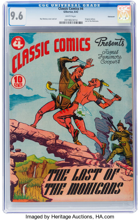 Classic Comics #4 The Last of the Mohicans - Original Edition - Vancouver pedigree (Gilberton, 1942) CGC NM+ 9.6 White pages....