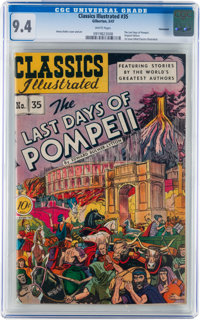 Classics Illustrated #35 The Last Days of Pompeii - Original Edition - Vancouver pedigree (Gilberton, 1947) CGC NM 9.4 W...