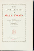Books:Biography & Memoir, [Mark Twain]. Dixon Wecter, editor. The Love Letters of MarkTwain. New York: Harper & Brothers, 1949. Stated first ...