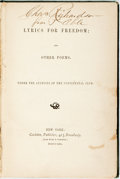 Books:Literature Pre-1900, [Abolition, Slavery]. Author Unknown. Lyrics For Freedom; andOther Poems. New York: Carleton, 1862. Assumed first e...