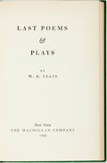 Books:Literature 1900-up, W.B. Yeats. Last Poems & Plays. New York: Macmillan,1940. First edition. Original green embossed cloth. Some scuffi...