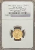 Mexico, Mexico: Republic gold 2 1/2 Pesos 1875/3 Zs-A AU Details (Removedfrom Jewelry) NGC,...