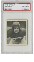 Football Cards:Singles (Pre-1950), 1948 Bowman Jim White #91 PSA NM-MT 8. Great high-grade card fromthe Bowman's inaugural attempt to get into the football c...