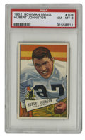 Football Cards:Singles (1950-1959), 1952 Bowman Small Hubert Johnston #108 PSA NM-MT 8. Excellent registration and handling of color are only two of the superi...