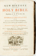 Books:World History, Thomas Stackhouse. A New History of the Holy Bible...London:Printed for the author, 1733. Folio. 1203 pages. Contem...
