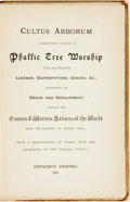 Books:Religion & Theology, [Anonymous]. Cultus Arborum. A Descriptive Account of Phallic Tree Worship With Illustrative Legends, Superstitions, Usa...