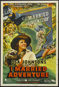 "Movie Posters:Adventure, I Married Adventure (Columbia, 1940). One Sheet (27"" X 41"").Documentary. Starring Jim Bannon, Martin E. Johnson and Osa Joh..."