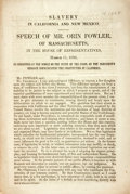 Books:Americana & American History, [Abolition]. [Orin Fowler]. Slavery in California and NewMexico. Speech of Mr. Orin Fowler, of Massachusetts, in theHo...