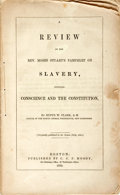Books:Americana & American History, [Abolition]. Rufus W. Clark. A Review of the Rev. Moses Stuart'sPamphlet on Slavery, Entitled Conscience and Constituti...