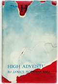 Books:Americana & American History, James Norman Hall. High Adventure. A Narrative of Air Fightingin France. Boston and New York: 1918. First editi...