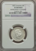 Coins of Hawaii: , 1883 25C Hawaii Quarter -- Improperly Cleaned -- NGC Details. XF.NGC Census: (23/1164). PCGS Population (53/1651). Mintage...