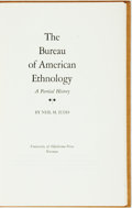 Books:Americana & American History, Neil M. Judd. The Bureau of American Ethnology. A PartialHistory. Norman: University of Oklahoma Press, [1967]. Fir...