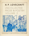 Books:Horror & Supernatural, H.P. Lovecraft. Uncollected Prose & Poetry Volume 2.Necronomicon Press, 1980. First edition. Square octavo. Origina...