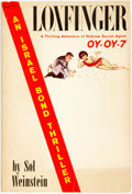 Books:Mystery & Detective Fiction, Sol Weinstein. Loxfinger. A Thrilling Adventure of Hebrew Secret Agent Oy-Oy-7. New York: Pocket Books, 1965. Octavo...