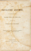 Books:Americana & American History, [Slavery]. [Various Authors]. The Pro-Slavery Argument; asMaintained by the Most Distinguished Writers of the Southern...