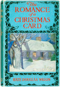 Books:Literature Pre-1900, Kate Douglas Wiggin. The Romance of a Christmas Card.London: Hodder & Stoughton, [n.d. ca. 1916]. No statededition...