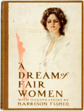 Books:Literature 1900-up, Harrison Fisher, illustrator. A Dream of Fair Women. New York: Grossett & Dunlap, [1907]. Reprint edition. Large oct...