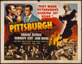 "Movie Posters:Drama, Pittsburgh (Realart, R-1947). Half Sheet (22"" X 28""). Drama.. ..."