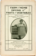 Books:Food & Wine, [Farming]. Joseph S. Caldwell. Farm and Home Drying of Fruitsand Vegetables, Farmers' Bulletin 984. Wa...