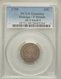 Early Dimes, 1798 10C Small 8 -- Damage -- Genuine PCGS. Fine Details. JR-3,R.5....