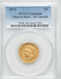 Three Dollar Gold Pieces: , 1874 $3 -- Altered Surfaces -- PCGS Genuine. AU Details. NGC Census: (113/2451). PCGS Population (181/1792). Mintage: 41,80...