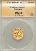 Commemorative Gold, 1915-S $2 1/2 Panama-Pacific Quarter Eagle -- Cleaned -- ANACS.MS60 Details....