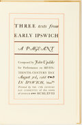 Books:Americana & American History, John Updike. SIGNED. Three Texts from Early Ipswich, aPageant. 17th century Day Committee of the town of Ipswich,1...