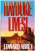 Books:Literature 1900-up, Edward Abbey. Hayduke Lives! Boston: Little, Brown, [1990]. First edition. Publisher's binding and original dust jac...