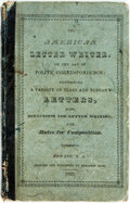 Books:Americana & American History, [Americana]. The Fashionable American Letter Writer: or, The Artof Polite Correspondence. Newark: Benjamin Olds, 18...