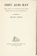 Books:Americana & American History, Irving Stone. INSCRIBED. They Also Ran. The Story of the Men WhoWere Defeated for the Presidency. Doubleday, Doran,...