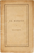 Books:Americana & American History, [Abolition]. Samuel Hopkins. Timely Articles on Slavery.Boston: Congregational Board of Publication, 1854. Cont...