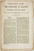 Books:Americana & American History, [Slavery] [Horace Mann]. Horace Mann's Letters on the Extensionof Slavery into California and New Mexico...Buell & ...