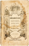 Books:Americana & American History, Joseph C. Neal. Charcoal Sketches, Second Series.Illustrated by Darley. New York: Burgess, Stringer, 1848. Octavo....