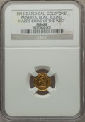 California Gold Charms, 1915 One California Gold, Round, Minerva, Bear, MS64 NGC. Hart's Coins of the West.. From The J.S. Morgan Collection....