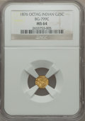 California Fractional Gold: , 1876 25C Indian Octagonal 25 Cents, BG-799C, High R.4, MS64 NGC.NGC Census: (1/1). PCGS Population (25/17). ...