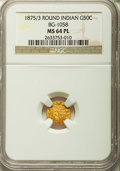 California Fractional Gold: , 1875/3 50C Indian Round 50 Cents, BG-1058, R.3, MS64 Prooflike NGC.NGC Census: (5/2). ...