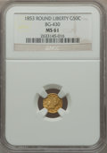 California Fractional Gold: , 1853 50C Liberty Round 50 Cents, BG-430, R.3, MS61 NGC. NGC Census:(5/29). PCGS Population (26/134). ...