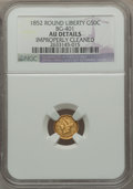 California Fractional Gold: , 1852 50C Liberty Round 50 Cents, BG-401, R.3, -- Improperly Cleaned-- NGC Details. AU. NGC Census: (0/26). PCGS Population...