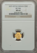 California Fractional Gold: , 1875 50C Indian Octagonal 50 Cents, BG-946, R.4, MS62 NGC. NGCCensus: (6/2). PCGS Population (25/41). ...