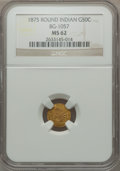 California Fractional Gold: , 1875 50C Indian Round 50 Cents, BG-1057, High R.5, MS62 NGC. NGCCensus: (3/3). PCGS Population (8/19). ...