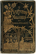 Books:Music & Sheet Music, [Slave Music]. Marshall W. Taylor. A Collection of Revival Hymnsand Plantation Melodies. Cincinnati: Marshall T...