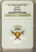 California Fractional Gold: , 1871 25C Liberty Round 25 Cents, BG-809, Low R.4, MS65 ProoflikeNGC. NGC Census: (2/1). ...